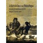 La Quinta de Goya y sus Pinturas Negras. Dos siglos de desventuras (1819-2019)