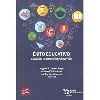 Éxito educativo. Claves de construcción y desarrollo
