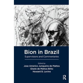 Bion in Brazil: Supervisions and Commentaries