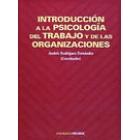Introducción a la psicología del trabajo y de las organizaciones