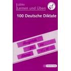 100 deutsche Diktate für die Klassen 5-10