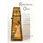 Remembering Osiris. Number, gender, and the word in ancient egyptian representational systems