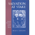 Salvation at the stake (Christian martyrdom in early modern Europe)