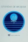 Leyendas de Bécquer (Textos en español fácil nivel superior)