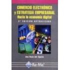 Comercio electrónico y estrategia empresarial.Hacia la economía digital