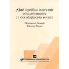 ¿Qué significa intervenir educativamente en desadaptación social?