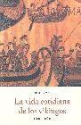 La vida cotidiana de los vikingos (800-1050)