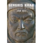 Genghis Khan. Vida, muerte y resurrección