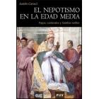 El nepotismo en la Edad Media. Papas, cardenales y familias nobles