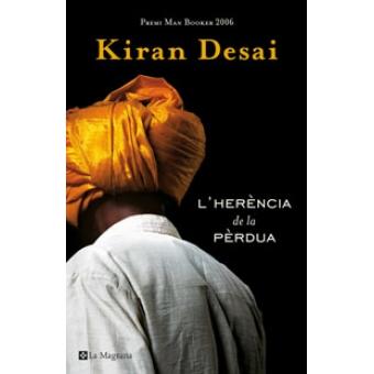 L'Herència de la pèrdua (Premi Man Booker 2006)