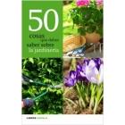 50 Cosas que debes saber sobre la jardinería