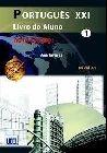 Português XXI 1 PACK. Livro do Aluno + CD + Caderno de exercícios (Nível A1) Nova Ediçao