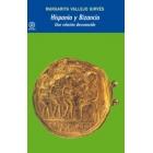 Hispania y Bizancio. Una relación desconocida