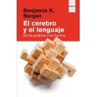 El Cerebro y el lenguaje : De las palabras a los hechos