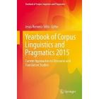 Yearbook of Corpus Linguistics and Pragmatics 2015