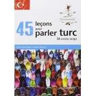 45 leçons pour parler turc (avec exercices corrigés)