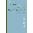 Lamentació per les divergències: ensenyaments de Shinran atribuïts a Yuien (Ed. bilingüe)