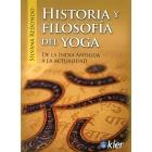 Historía y filosofía del yoga. De la india antigua a la actualidad