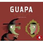 Guapa (Premio Fundacio?n Cuatrogatos 2018)