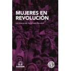 Mujeres en revolución. La nueva ola feminista mundial