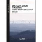 Conflicte entre el paisatge i l'energia eòlica. El cas de les comarques meridionals de Catalunya