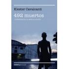 492 muertos. Confesiones de un asesino a sueldo