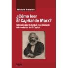 ¿Cómo leer El Capital de Marx? Indicaciones de lectura y comentario del comienzo de El Capital