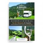B-Roads Motorhome Travel Guides. Europa Central: Sur de Alemania y Austria