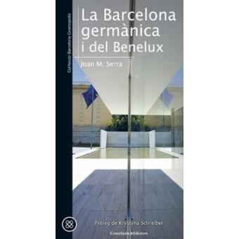 La Barcelona germànica i del Benelux