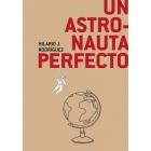 Un astronauta perfecto