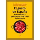 El gusto en España. Indumentaria y gastronomía en el crisol de la historia