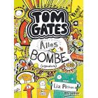 Tom Gates 03. Alles Bombe (irgendwie): Ein Comic-Roman