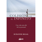 Colisión con el infinito. Una vida más allá del yo personal
