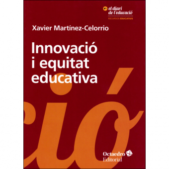 Innovación y equidad educativa. El derecho a aprender como prioridad transformadora