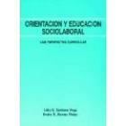 Orientación y educación sociolaboral una perspectiva curricular