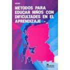 Métodos para educar niños cpn dificultades en el aprendizaje