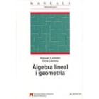 Algebra lineal i geometria.