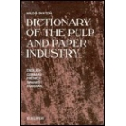 Elsevier's dictionary of the pulp and paper industry: English, German, French, Spanish, Russian