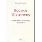 Equipos directivos. Para centros educativos de calidad