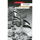 Jerusalén. El proceso de paz en Oriente Medio