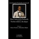 Don Catrín de la Fachenda/Noches tristes y día alegre (Ed. R. Oviedo y A. Mejías)
