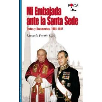 Mi Embajada ante la Santa Sede : textos y documentos, 1985-1987