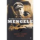 Mengele. El médico de los experimentos de Hitler