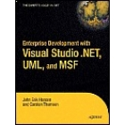 Enterprise Developement with Visual Studio .NET, UML, and MSF