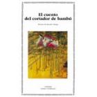 El cuento del cortador de bambú (
