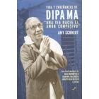 Vida y enseñanzas de Dipama