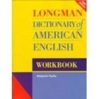 Longman dictionary of american english workbook