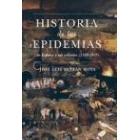 Historia de las epidemias en España y sus colonias (1348-1919)