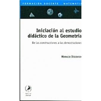 Iniciación al estudio didáctico de la Geometria