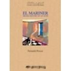 El mariner (Drama en tres actes)